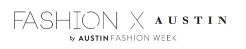 style-beacon-austin-fashion-week-fashion-x
