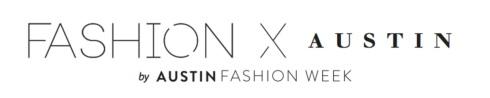 style-beacon-austin-fashion-week-fashion-x